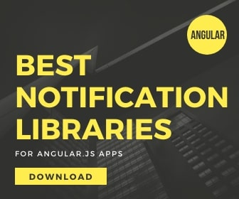 5 Best Notification Components For Angular App